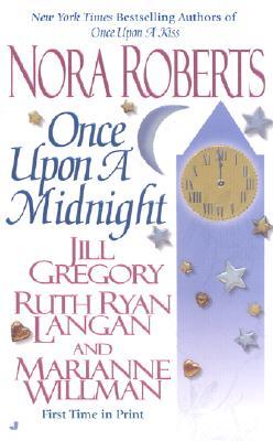 Once Upon a Midnight - Roberts, Nora, and Gregory, Jill, and Ryan Langan, Ruth