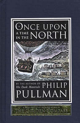 Once Upon a Time in the North - Pullman, Philip