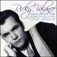 Once Upon a Time - Ricky Valance