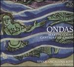 Ondas: Martín Codax - Cantigas de Amigo
