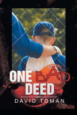 One Bad Deed - Toman, David