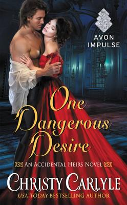 One Dangerous Desire - Carlyle, Christy