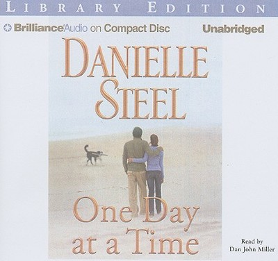 One Day at a Time - Steel, Danielle, and Miller, Dan John (Read by)