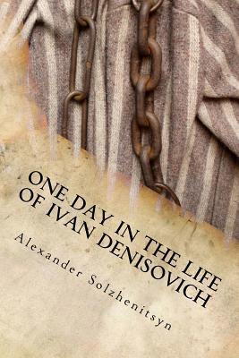 One Day in the Life of Ivan Denisovich - Solzhenitsyn, Aleksandr Isaevich