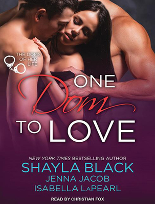 One Dom to Love - Black, Shayla