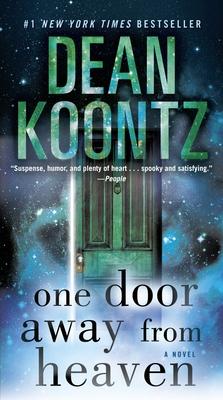 One Door Away from Heaven - Koontz, Dean R