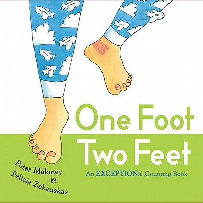 One Foot, Two Feet: An EXCEPTIONal Counting Book - Maloney, Peter