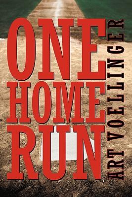 One Home Run - Voellinger, Art