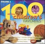 One Hundred Children's Favorites, Vol. 3