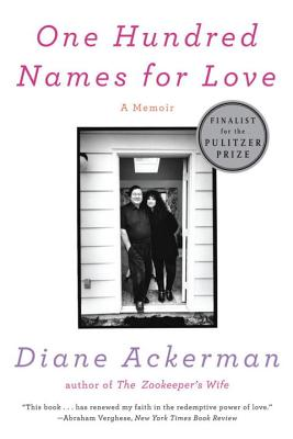 One Hundred Names for Love - Ackerman, Diane
