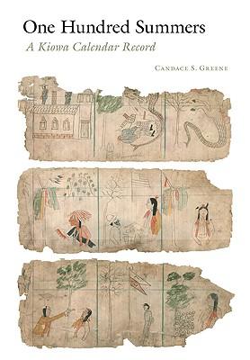 One Hundred Summers: A Kiowa Calendar Record - Greene, Candace S