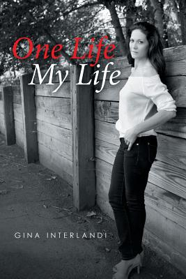 One Life My Life - Interlandi, Gina