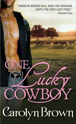 One Lucky Cowboy - Brown, Carolyn