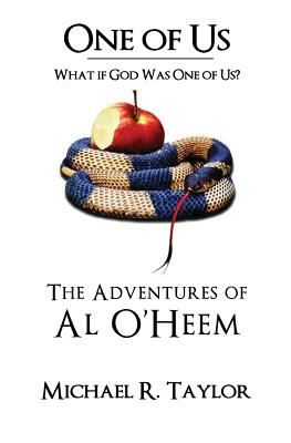 One of Us/The Adventures of Al O'Heem - Taylor, Michael R, Professor