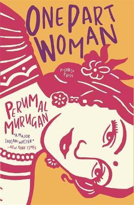 One Part Woman - Murugan, Perumal, and Vasudevan, Aniruddhan (Translated by)