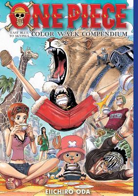 One Piece Color Walk Compendium: East Blue to Skypiea - Oda, Eiichiro (Creator)