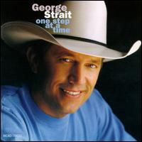 One Step at a Time - George Strait