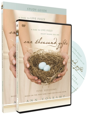 One Thousand Gifts Study Guide with DVD: A Dare to Live Fully Right Where You Are - Voskamp, Ann