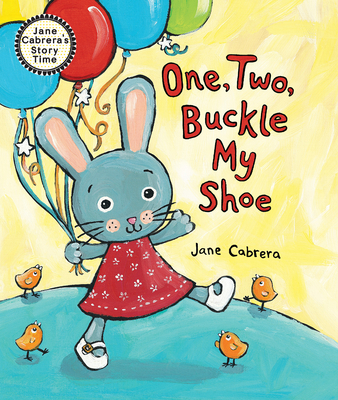 One, Two, Buckle My Shoe - Cabrera, Jane