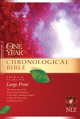 One Year Chronological Bible-NLT-Premium Slimline Large Print - Tyndale (Producer)