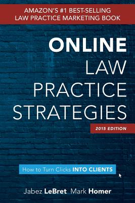 Online Law Practice Strategies - Homer, Mark