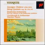 Onslow: String Quintets in C Minor, E Major and B Minor