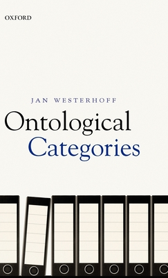 Ontological Categories - Westerhoff, Jan