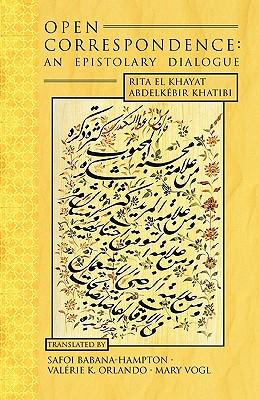 Open Correspondence - Khayat, Rita El, and Khatibi, Abdelkebir