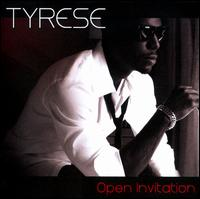 Open Invitation [Clean] - Tyrese