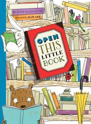Open This Little Book - Klausmeier, Jesse