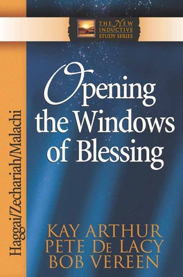 Opening the Windows of Blessing - Arthur, Kay, and De Lacy, Pete, and Vereen, Bob