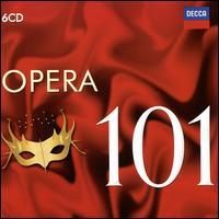 Opera 101 - Alfredo Kraus (tenor); Alfredo Mariotti (baritone); Anita Cerquetti (soprano); Athos Cesarini (tenor); Berit Lindholm (soprano); Birgit Nilsson (soprano); Brigitte Fassbaender (contralto); Carlo Bergonzi (tenor); Cheryl Studer (soprano)