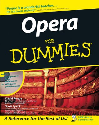 Opera for Dummies - Pogue, David, and Speck, Scott