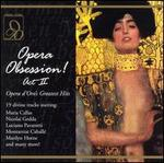 Opera Obsession! Act II - Opera d'Oro's Greatest Hits