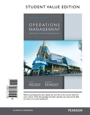 Operations Management, Student Value Edition: Sustainability and Supply Chain Management - Heizer, Jay