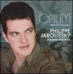 Opium: Mélodies françaises