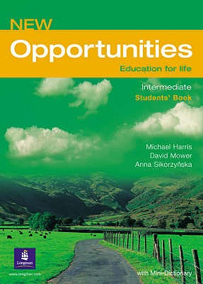 Opportunities Global Intermediate Students' Book NE - Mower, David, and Harris, Michael, and Sikorzynska, Anna