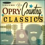 Opry Country Classics, Vol. 2