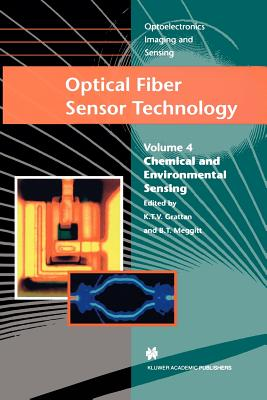 Optical Fiber Sensor Technology: Chemical and Environmental Sensing - Grattan, L.S. (Editor), and Meggitt, B.T. (Editor)