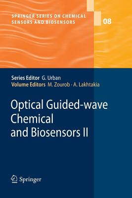 Optical Guided-Wave Chemical and Biosensors II - Zourob, Mohammed (Editor)