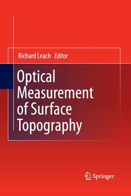 Optical Measurement of Surface Topography - Leach, Richard (Editor)