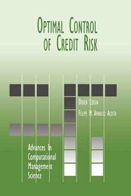 Optimal Control of Credit Risk - Cossin, Didier, and Aparicio Acosta, Felipe M