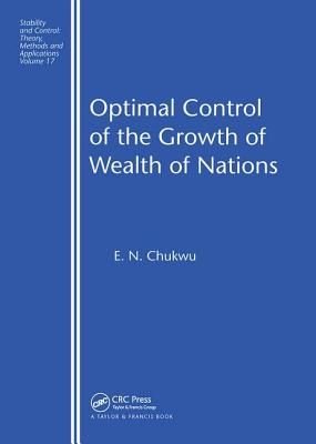 Optimal Control of the Growth of Wealth of Nations - Chukwu, E N