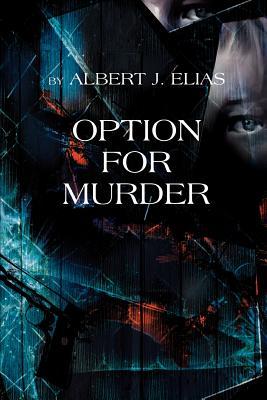 Option for Murder - Elias, Albert J