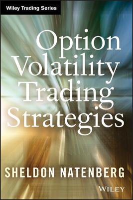 Option Volatility Trading Strategies - Natenberg, Sheldon