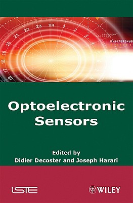 Optoelectronic Sensors - Decoster, Didier (Editor)