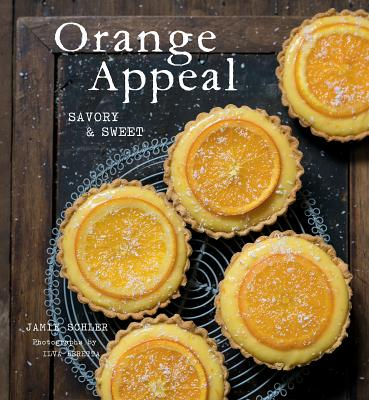 Orange Appeal: Savory and Sweet - Schler, Jamie