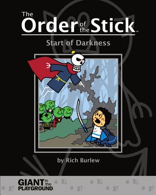 Order of the Stick: Start of Darkness - Giant in the Playground (Creator)