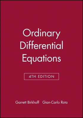 Ordinary Differential Equations - Birkhoff, Garrett, and Rota, Gian-Carlo