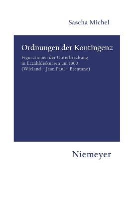 Ordnungen der Kontingenz - Michel, Sascha